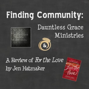 dauntless grace and for the love