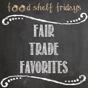 Fair Trade Favorites